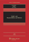 Tort Law Responsibilities & Redress, Third Edition