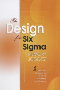 The Design for Six SIGMA Memory Jogger