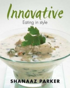 Innovative: Eating in Style