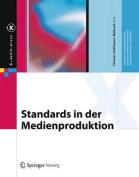 Standards in Der Medienproduktion  [GER]