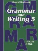 Saxon Grammar & Writing Grade 5 Student Workbook