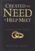 Created to Need a Help Meet