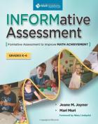 Informative Assessment, Grades K-6