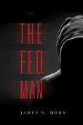 The Fed Man