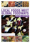 Local Foods Meet Global Foodways