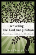 Discovering the God Imagination