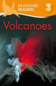 Volcanoes (Kingfisher Readers - Level 3