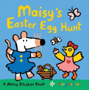 Maisy's Easter Egg Hunt [With Sticker(s)]