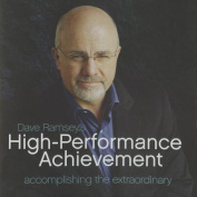 Dave Ramsey's High-Performance Achievement [Audio]