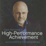 Dave Ramsey's High-Performance Achievement [Audio]