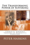 The Transforming Power of Suffering