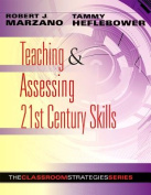Teaching & Assessing 21st Century Skills