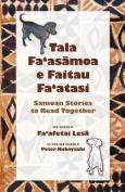 Tala Fa'as Moa E Faitau Fa'atasi, Samoan Stories to Read Together [SMO]