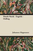 Dansk-Norsk - Engelsk - Ordbog