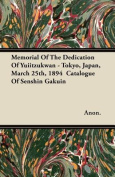 Memorial of the Dedication of Yuiitzukwan - Tokyo, Japan, March 25th, 1894 Catalogue of Senshin Gakuin