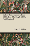 Ladies' Home Journal Library of Fiction - The People of Our Neighborhood
