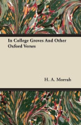 In College Groves and Other Oxford Verses