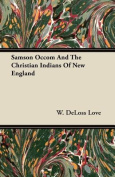 Samson Occom and the Christian Indians of New England