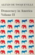 Democracy in America - Volume 2