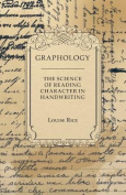 Graphology - The Science of Reading Character in Handwriting