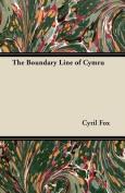 The Boundary Line of Cymru