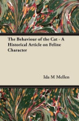 The Behaviour of the Cat - A Historical Article on Feline Character