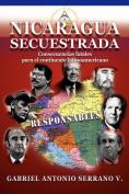 Nicaragua Secuestrada [Spanish]