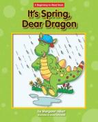It's Spring, Dear Dragon