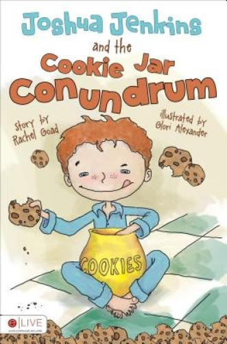 Joshua Jenkins and the Cookie Jar Conundrum by Rachel Goad.