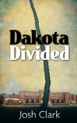 Dakota Divided