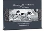 Giancarlo & Stefano Pedretti  : Maestri Incisori = Master Engravers