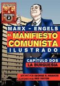 El Manifi Esto Comunista (Ilustrado) - Capitulo DOS [Spanish]