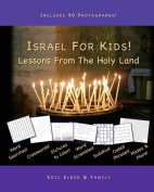 Israel for Kids! Lessons from the Holy Land