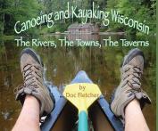 Canoeing and Kayaking Wisconsin