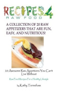 20 Awesome Raw Appetizers You Can't Live Without