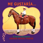 Me Gustaria... [Spanish]