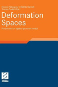 Deformation Spaces