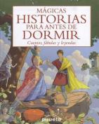 Magicas Historias Para Antes de Dormir [Spanish]