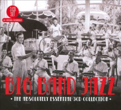 Big Band Jazz - The Absolutely Essential 3 CD Collection [Box]