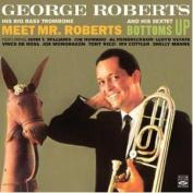 Meet Mr. Roberts/Bottoms Up