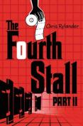 Fourth Stall (Fourth Stall)