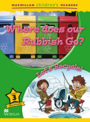 Where Does Our Rubbish Go? / Let's Recycle!