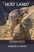 Holy Land - Challenging Questions from the Biblical Landscape