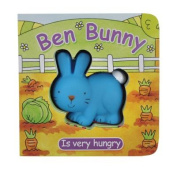 Ben Bunny Is Very Hungry [Board Book]