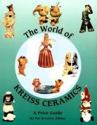 The World of Kreiss Ceramics