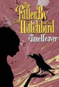 The Fallen by Watchbird