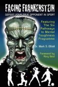 Facing Frankenstein