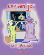 Captain Joe to the Rescue