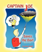 Captain Joe Saves the Day