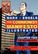 The Communist Manifesto (Illustrated) - Chapter Two